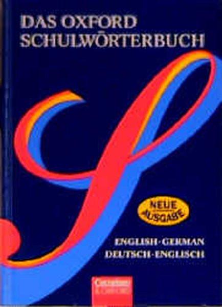 Das Oxford Schulwörterbuch - Alte Ausgabe: Wörterbuch: Flexibler Kunststoff-Einband