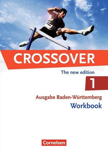 Crossover - Baden-Württemberg: B1-B2: Band 1 - 11. Schuljahr - Workbook mit herausnehmbarem Schlüsse
