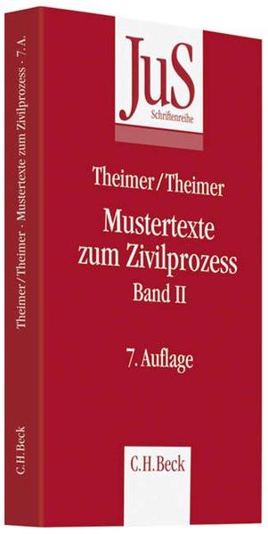 Mustertexte zum Zivilprozess Band II: Besondere Verfahren erster und zweiter Instanz, Relationstechn