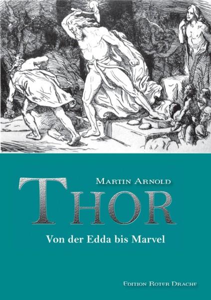 Thor - Myth to Marvel