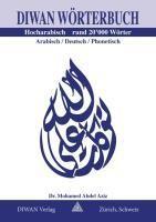 Diwan W?rterbuch, Hocharabisch - Abdel Aziz, Mohamed