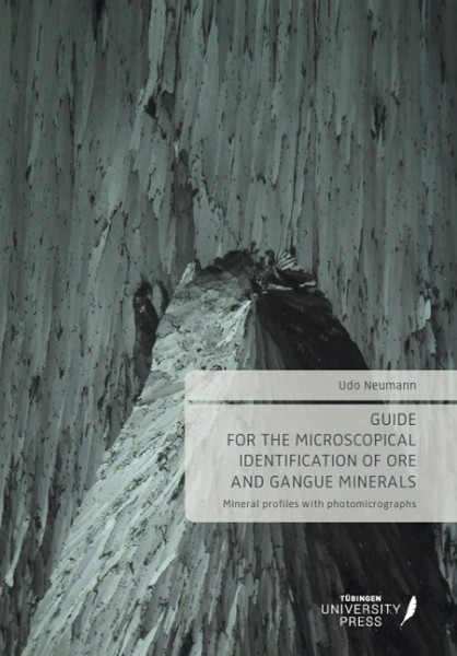 Guide for the microscopical identification of ore and gangue minerals