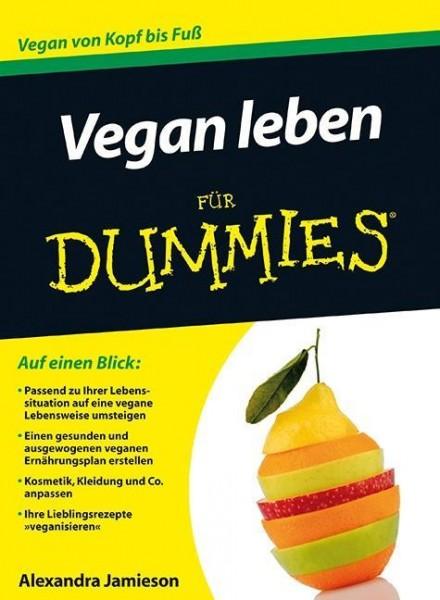 Vegan leben für Dummies