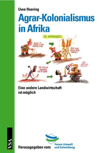 Agrar-Kolonialismus in Afrika: Eine andere Landwirtschaft ist möglich