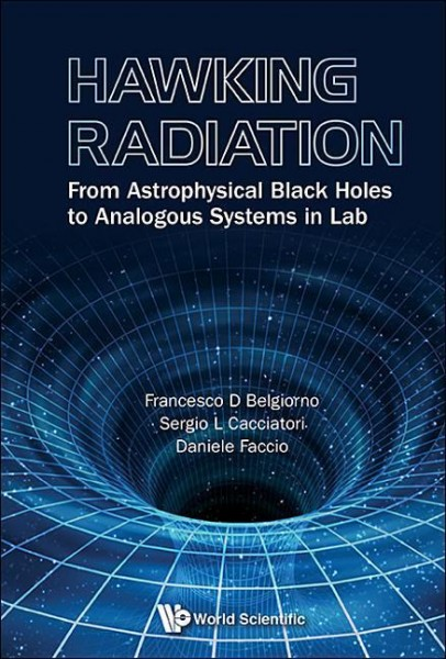 Hawking Radiation: From Astrophysical Black Holes to Analogous Systems in Lab (Astronomy Astrophysic