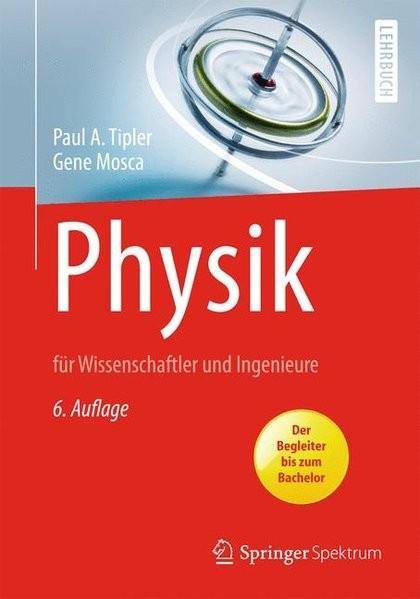 Physik: für Wissenschaftler und Ingenieure