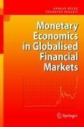 Monetary Economics in Globalised Financial Markets - Belke, Ansgar
