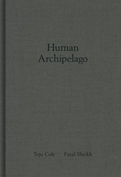 Human Archipelago - Sheikh, Fazal