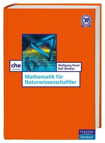 Mathematik für Naturwissenschaftler. Leicht gemacht mit Grafiken und Anwendungsbeispielen (Pearson S