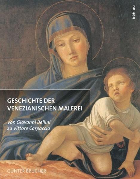 Geschichte der venezianischen Malerei Band 2 - Brucher, G?nter