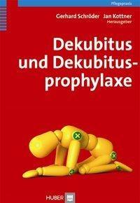 Dekubitus und Dekubitusprophylaxe