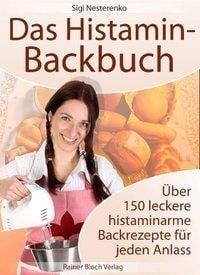 Das Histamin-Backbuch