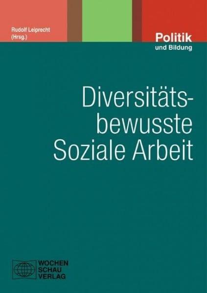 Diversitätsbewusste Soziale Arbeit