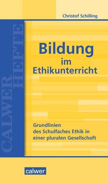 Bildung im Ethikunterricht