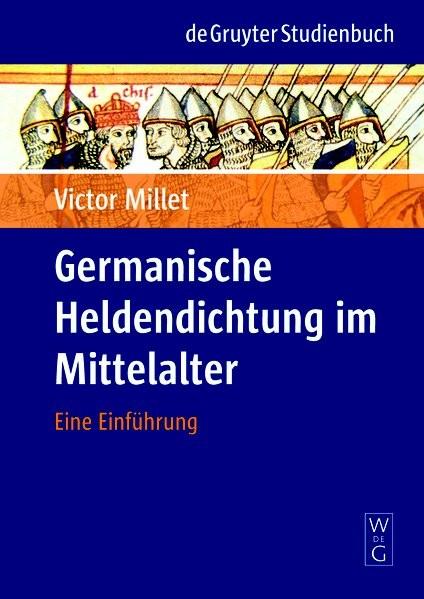 Germanische Heldendichtung im Mittelalter