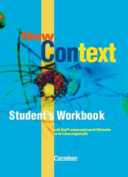 New Context - Allgemeine Ausgabe: New Context. Students Workbook: Sekundarstufe II. Mit Self-assessm