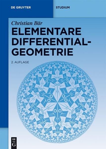 Elementare Differentialgeometrie (De Gruyter Studium)