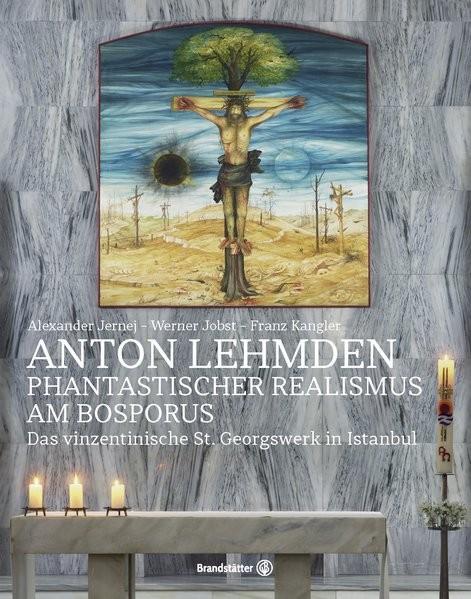 Anton Lehmden - Phantastischer Realismus am Bosporus
