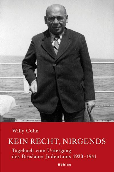 Kein Recht, nirgends: Tagebuch vom Untergang des Breslauer Judentums 1933-1941: 2 Bde. (Neue Forschu