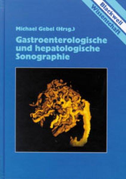 Gastroenterologische und hepatologische Sonographie