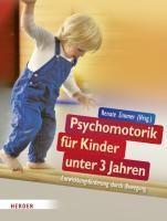 Psychomotorik für Kinder unter 3 Jahren