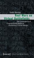 Real Wars on Virtual Battlefields