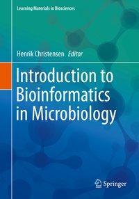 Introduction to Bioinformatics in Microbiology - Christensen, Henrik