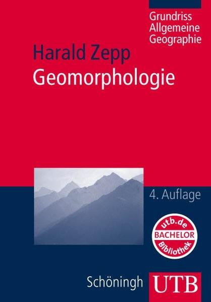 Geomorphologie: Grundriß Allgemeine Geographie