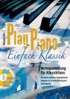 Play Piano – Einfach Klassik mit 2 CD's