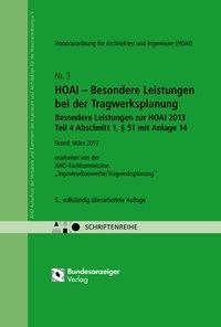 HOAI - Besondere Leistungen bei der Tragwerksplanung - Besondere Leistungen zur HOAI 2013 Teil 4, §