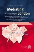 Mediating London - Lehmann, Christiane