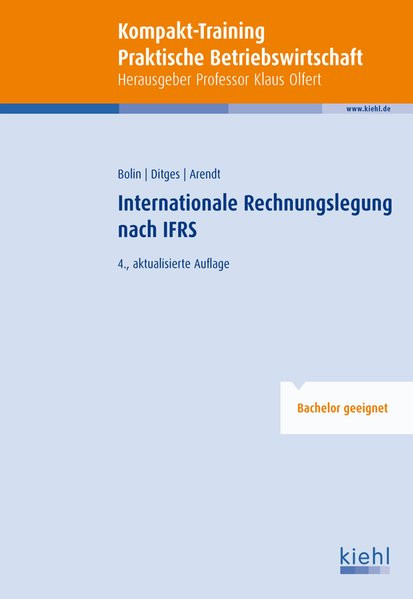 Kompakt-Training Internationale Rechnungslegung nach IFRS (Kompakt-Training Praktische Betriebswirts