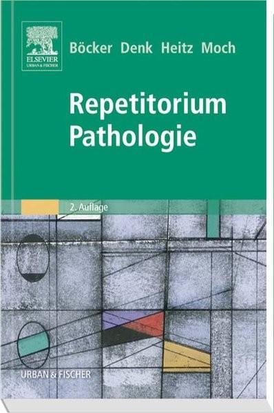Repetitorium Pathologie