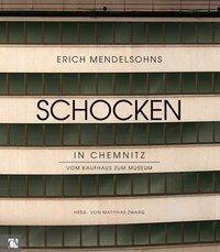 Erich Mendelsohns Schocken in Chemnitz