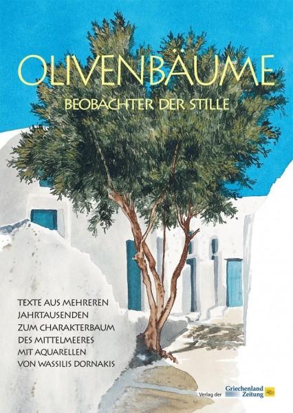 Olivenbäume - Beobachter der Stille