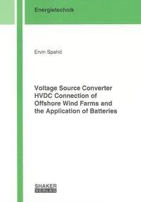 Voltage Source Converter HVDC Connection of Offshore Wind Farms and the Application of Batteries
