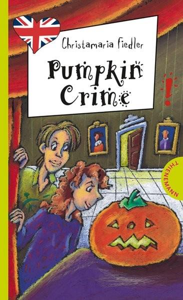 Pumpkin Crime, aus der Reihe Freche Mädchen - freches Englisch!