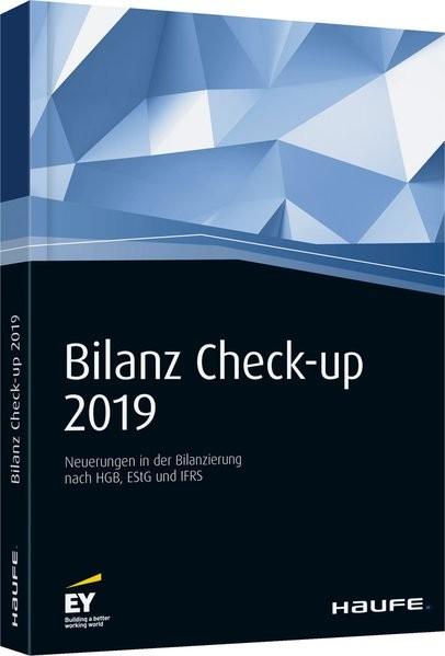 Bilanz Check-up 2019: Neuerungen in der Bilanzierung nach HGB, EStG und IFRS