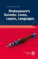 Shakespeare`s Sonnets: Loves, Layers, Languages - Fielitz, Sonja