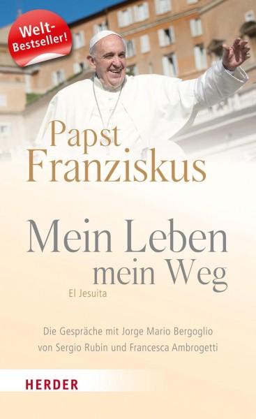 Mein Leben, mein Weg - Franziskus (Papst)