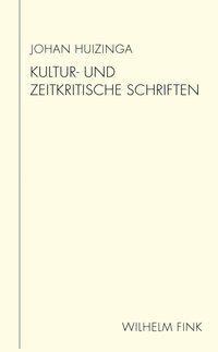 Kultur- und zeitkritische Schriften