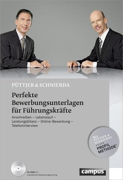 Perfekte Bewerbungsunterlagen für Führungskräfte: Anschreiben - Lebenslauf - Leistungsbilanz - Onlin
