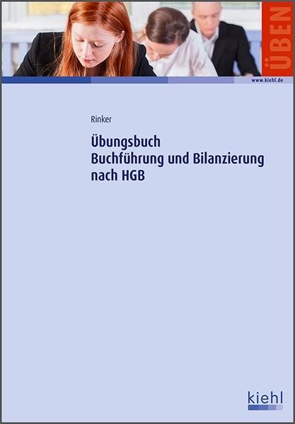 Übungsbuch Buchführung und Bilanzierung nach HGB