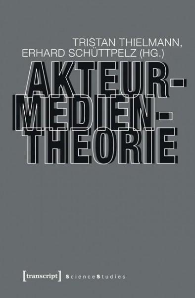 Akteur-Medien-Theorie