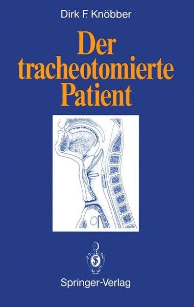 Der tracheotomierte Patient