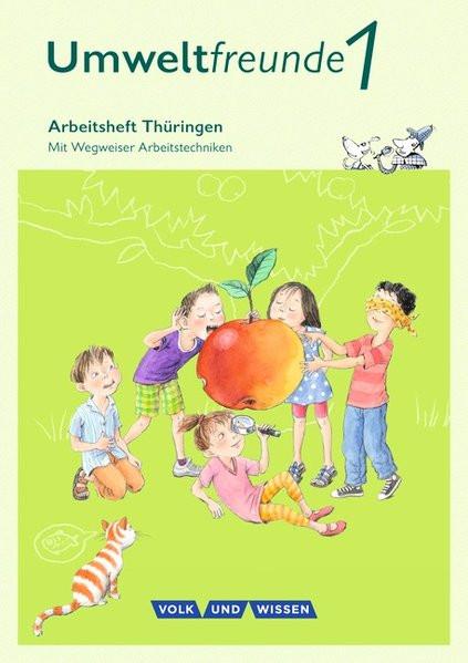 Umweltfreunde 1. Schuljahr. Arbeitsheft Thüringen