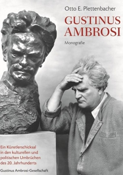 Gustinus Ambrosi. Monographie