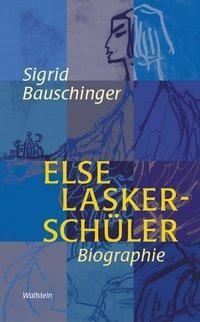 Else Lasker-Sch?ler. - Bauschinger, Sigrid