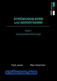 Strömungslehre und Aerodynamik 1