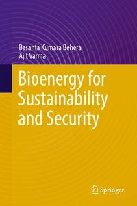 Bioenergy for Sustainability and Security